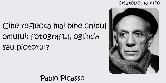 Pablo Picasso - Cine reflecta mai bine chipul omului: fotograful, oglinda sau pictorul?