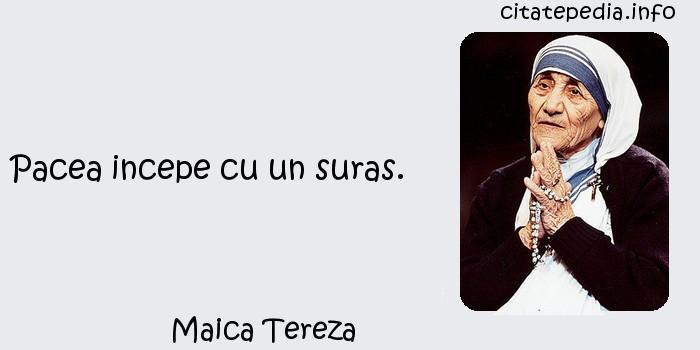 Maica Tereza - Pacea incepe cu un suras.