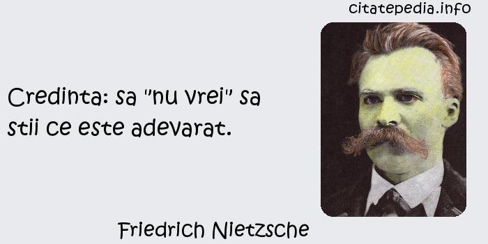 Friedrich Nietzsche - Credinta: sa