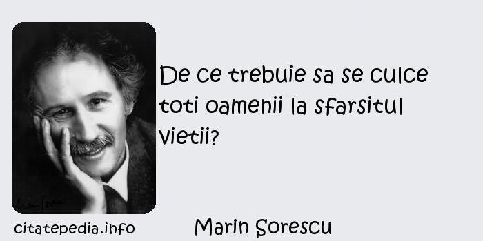 Marin Sorescu - De ce trebuie sa se culce toti oamenii la sfarsitul vietii?