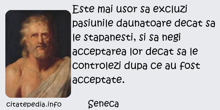 Citaten Seneca : Citate celebre cugetari aforisme despre pasiune