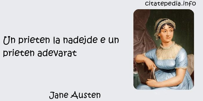 Jane Austen - Un prieten la nadejde e un prieten adevarat