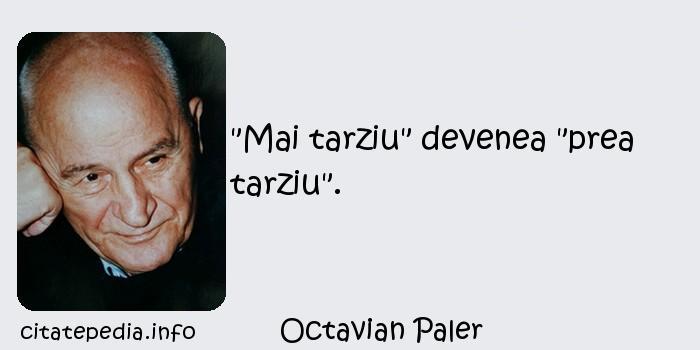 Octavian Paler -