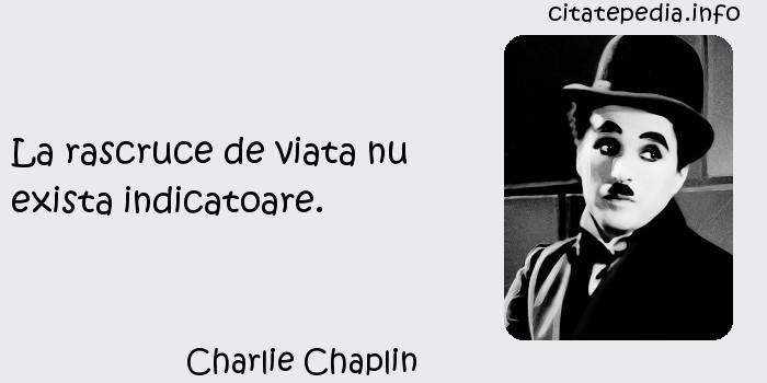 Charlie Chaplin - La rascruce de viata nu exista indicatoare.