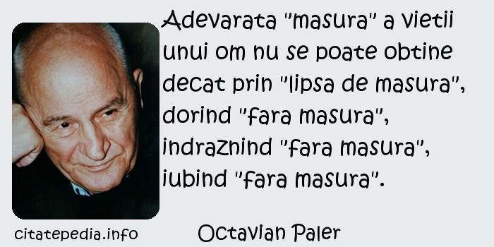 Octavian Paler - Adevarata